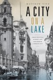 A City on a Lake: Urban Political Ecology and the Growth of Mexico City