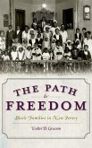 The Path to Freedom: Black Families in New Jersey