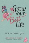 Grow Your Best Life
