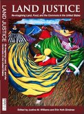 Land Justice: Re-imagining Land, Food, and the Commons (eBook, ePUB)