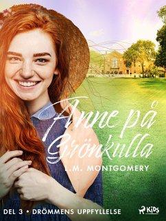 9788711571613 - Montgomery, Lucy Maud: Drömmens uppfyllelse (eBook, ePUB) - Bog