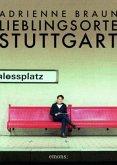 Lieblingsorte Stuttgart (Mängelexemplar)