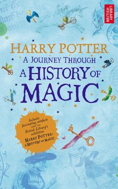 Harry Potter - A Journey Through A History of Magic (eBook, ePUB) - Library, British