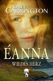 Éanna - Wildes Herz (eBook, ePUB)
