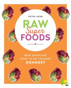 Raw Superfoods (eBook, ePUB) - Denk, Petra