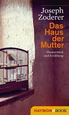 Das Haus der Mutter (eBook, ePUB) - Zoderer, Joseph
