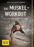 Das Muskel-Workout (Mängelexemplar)