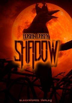 Shadow (eBook, ePUB) - Daray, Adrian