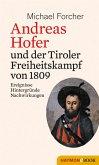 Andreas Hofer und der Tiroler Freiheitskampf von 1809 (eBook, ePUB)