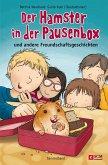 Der Hamster in der Pausenbox (eBook, ePUB)