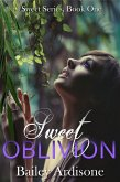 Sweet Oblivion (Sweet Series #1) (eBook, ePUB)