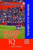 Florida Gators IQ: The Ultimate Test of True Fandom (eBook, ePUB)