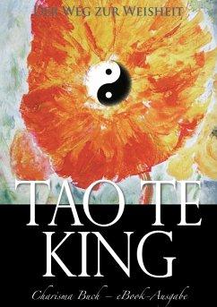 Tao Te King: Der Weg zur Weisheit (eBook, ePUB) - Laotse