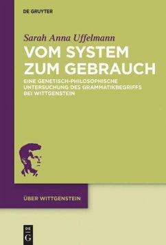 Vom System zum Gebrauch - Uffelmann, Sarah Anna