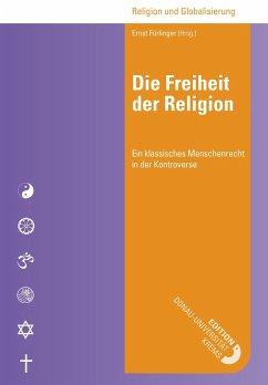 Die Freiheit der Religion - Fürlinger, Ernst