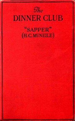 "The Dinner Club (eBook, ePUB) - McNeile, H. C. ""Sapper"""