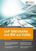 SAP BW/4HANA und BW auf HANA, 2. erweiterte Auflage (eBook, ePUB)