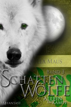 Schattenwölfe III (eBook, ePUB) - Ela Maus