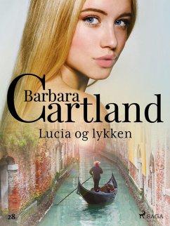9788711763971 - Cartland, Barbara: Lucia og lykken (eBook, ePUB) - Bog