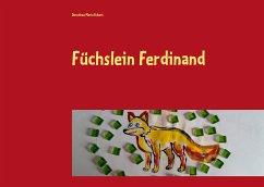 Füchslein Ferdinand (eBook, ePUB)