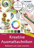 Kreative Ausmaltechniken - Malbücher zum Leben erwecken!: Mit vielen Videotutorials (eBook, PDF)