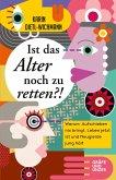 Ist das Alter noch zu retten?! (eBook, ePUB)