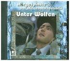 Hörgespinste - Der Mitternachtsdetektiv: Unter Wölfen, 1 Audio-CD