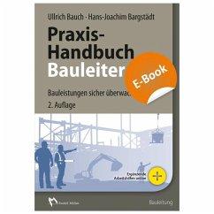 Praxis-Handbuch Bauleiter - E-Book (PDF) (eBook...