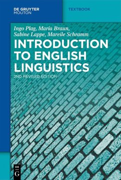 Introduction to English Linguistics (eBook, PDF) - Braun, Maria; Plag, Ingo; Schramm, Mareile; Lappe, Sabine