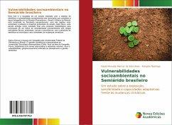 Vulnerabilidades socioambientais no Semiárido brasileiro