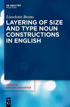 Layering of Size and Type Noun Constructions in English (eBook, PDF) - Brems, Lieselotte