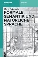 Formale Semantik und natürliche Sprache (eBook, PDF) - Lohnstein, Horst