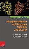 Für welche Probleme sind Diagnosen eigentlich eine Lösung? (eBook, PDF)