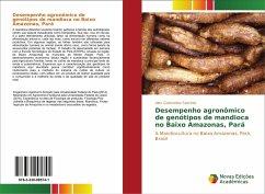 Desempenho agronômico de genótipos de mandioca no Baixo Amazonas, Pará