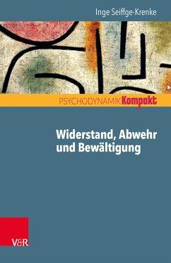 Widerstand, Abwehr und Bewältigung (eBook, PDF)