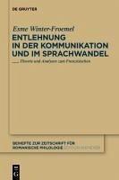 Entlehnung in der Kommunikation und im Sprachwandel (eBook, PDF) - Winter-Froemel, Esme
