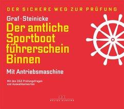 Der amtliche Sportbootführerschein Binnen - Mit...