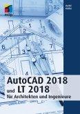 AutoCAD 2018 und LT 2018 für Architekten und Ingenieure (eBook, PDF)