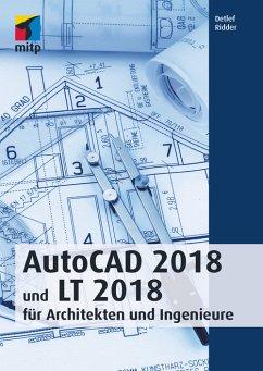 AutoCAD 2018 und LT 2018 für Architekten und Ingenieure (eBook, PDF) - Ridder, Detlef