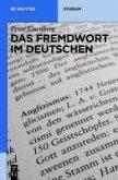 Das Fremdwort im Deutschen (eBook, PDF)