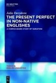 The Present Perfect in Non-Native Englishes (eBook, PDF)