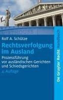 Rechtsverfolgung im Ausland (eBook, PDF) - Schütze, Rolf A.