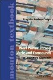 Word Power: Phrasal Verbs and Compounds (eBook, PDF)