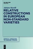 Relative Constructions in European Non-Standard Varieties (eBook, PDF) - Murelli, Adriano