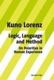 Logic, Language and Method - On Polarities in Human Experience (eBook, PDF)