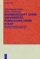 Wissenschaft ohne Universität, Forschung ohne Staat (eBook, PDF) - Müller, Hans-Harald; Nottscheid, Mirko