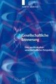 Gesellschaftliche Erinnerung (eBook, PDF)