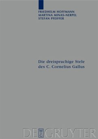 Die dreisprachige Stele des C. Cornelius Gallus (eBook, PDF) - Hoffmann, Friedhelm; Minas-Nerpel, Martina; Pfeiffer, Stefan