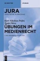 Übungen im Medienrecht (eBook, PDF) - Peifer, Karl-Nikolaus; Dörre, Tanja