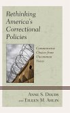 Rethinking America's Correctional Policies (eBook, ePUB)